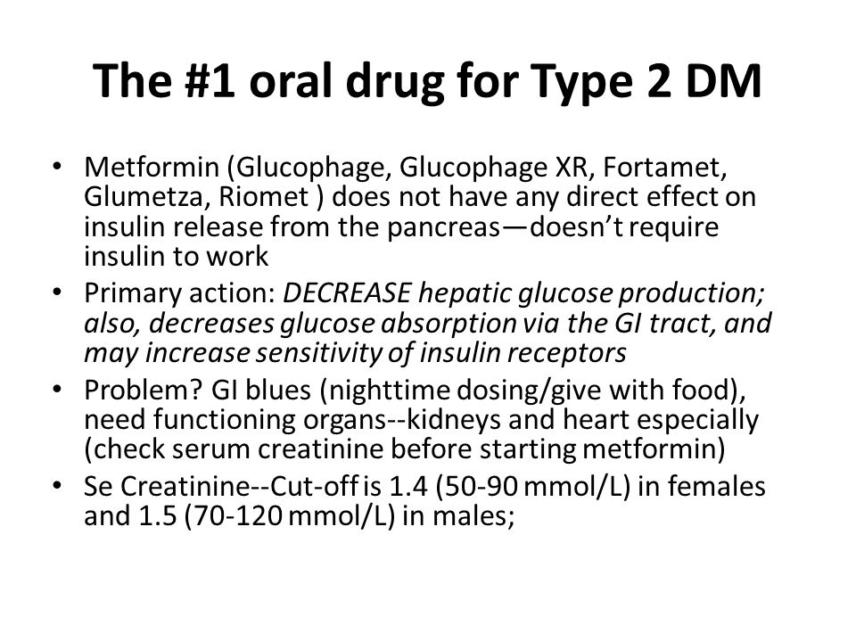 The #1 oral drug for Type 2 DM