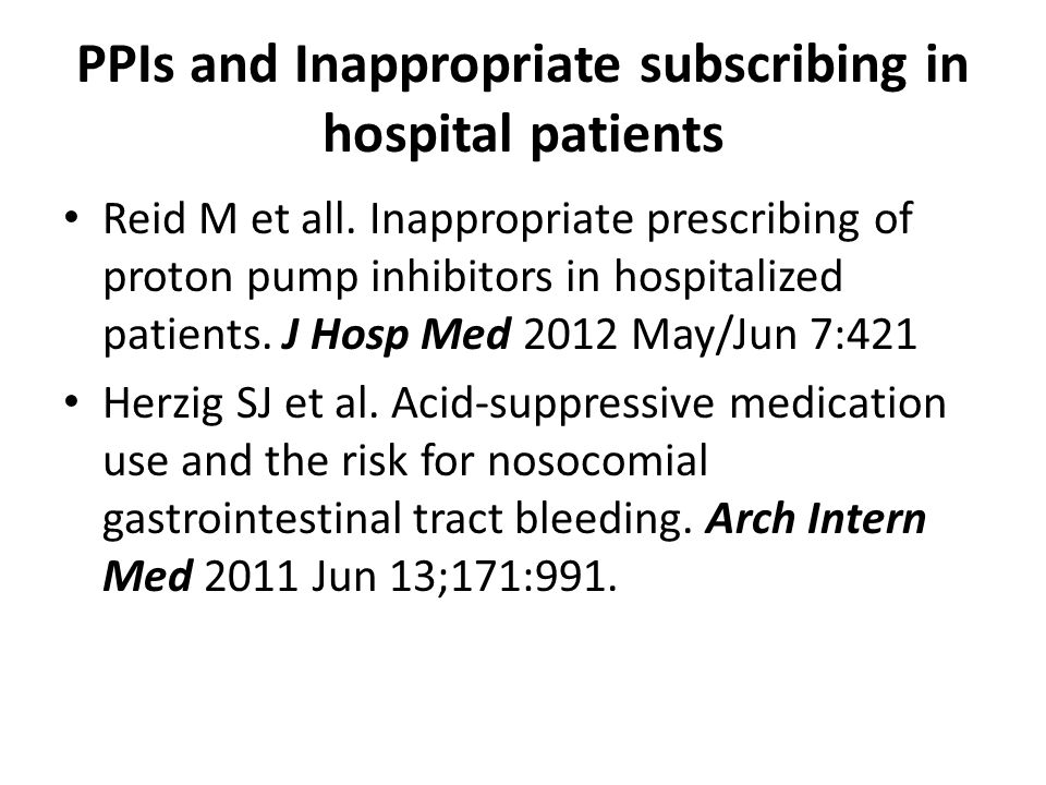 PPIs and Inappropriate subscribing in hospital patients