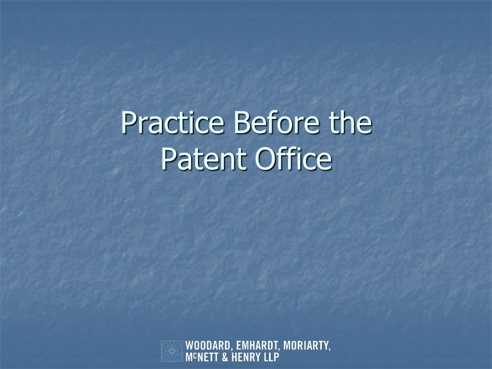 Practice Before the Patent Office