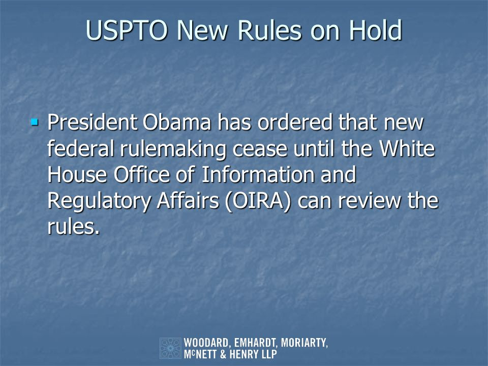 USPTO New Rules on Hold