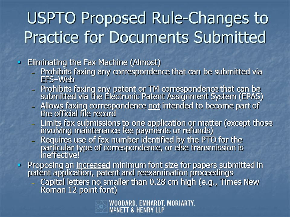 USPTO Proposed Rule-Changes to Practice for Documents Submitted