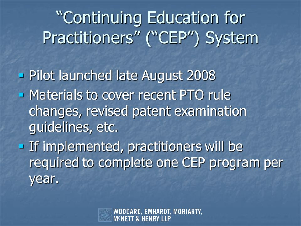 Continuing Education for Practitioners ( CEP ) System