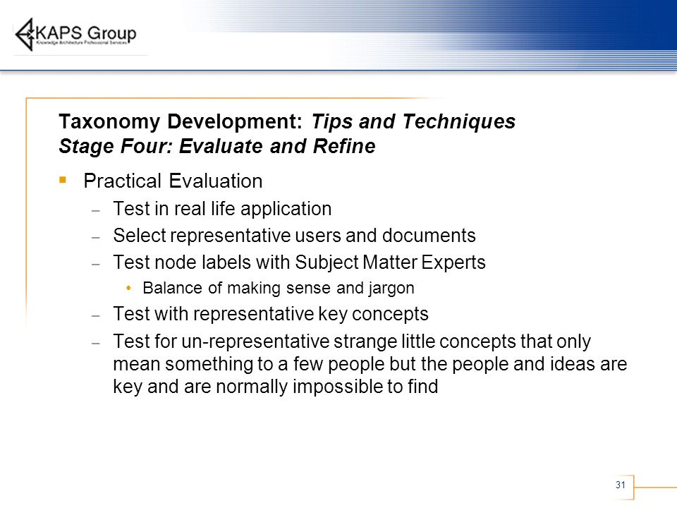 Taxonomy Development: Tips and Techniques Stage Four: Evaluate and Refine