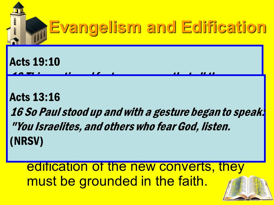 Evangelism and Edification