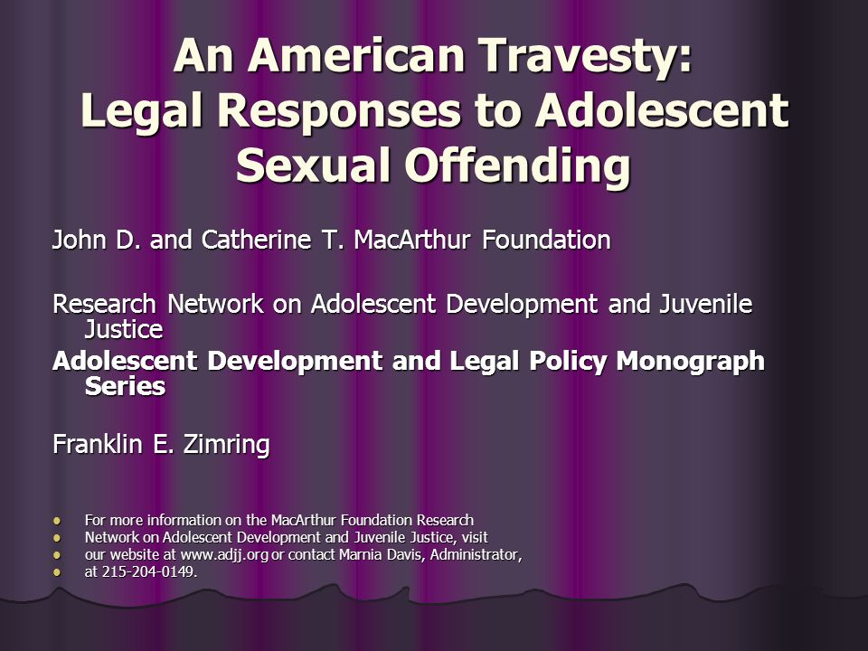 An American Travesty: Legal Responses to Adolescent Sexual Offending