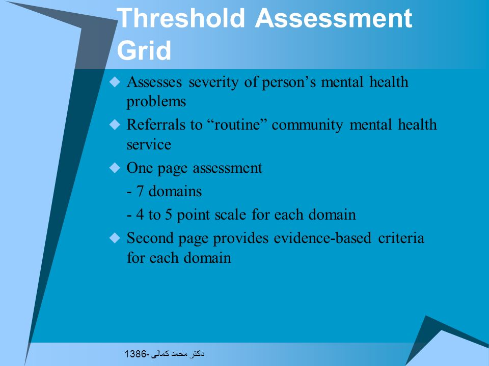 Threshold Assessment Grid