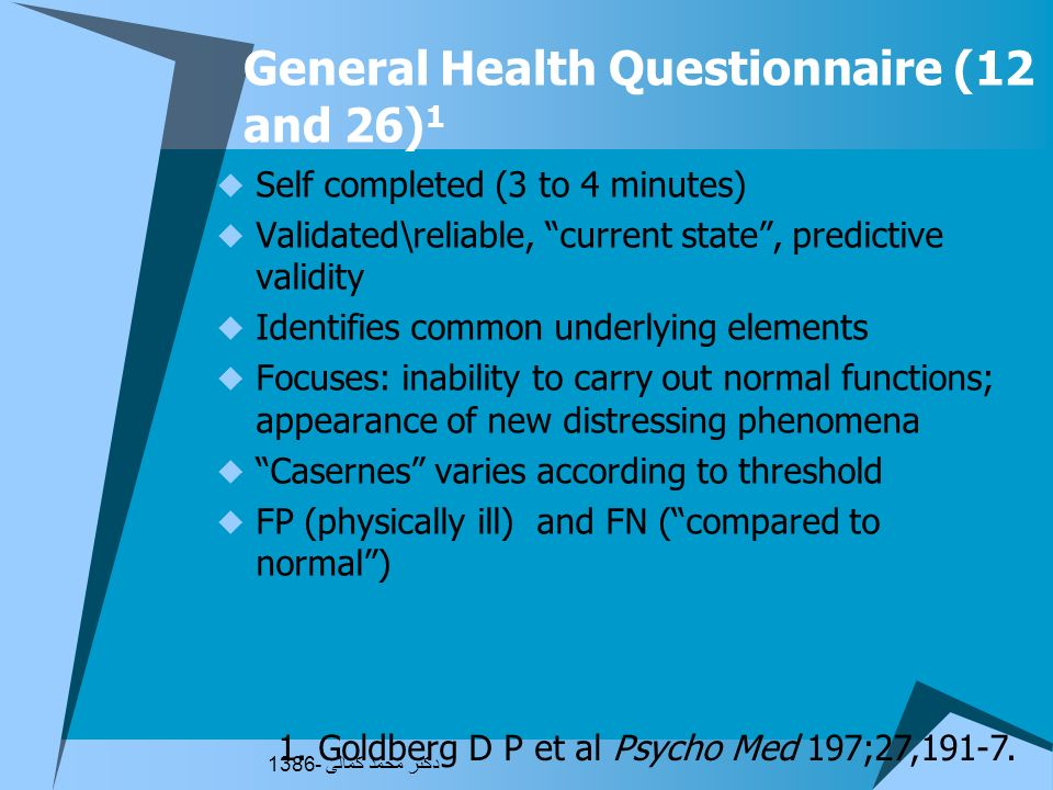 General Health Questionnaire (12 and 26)1