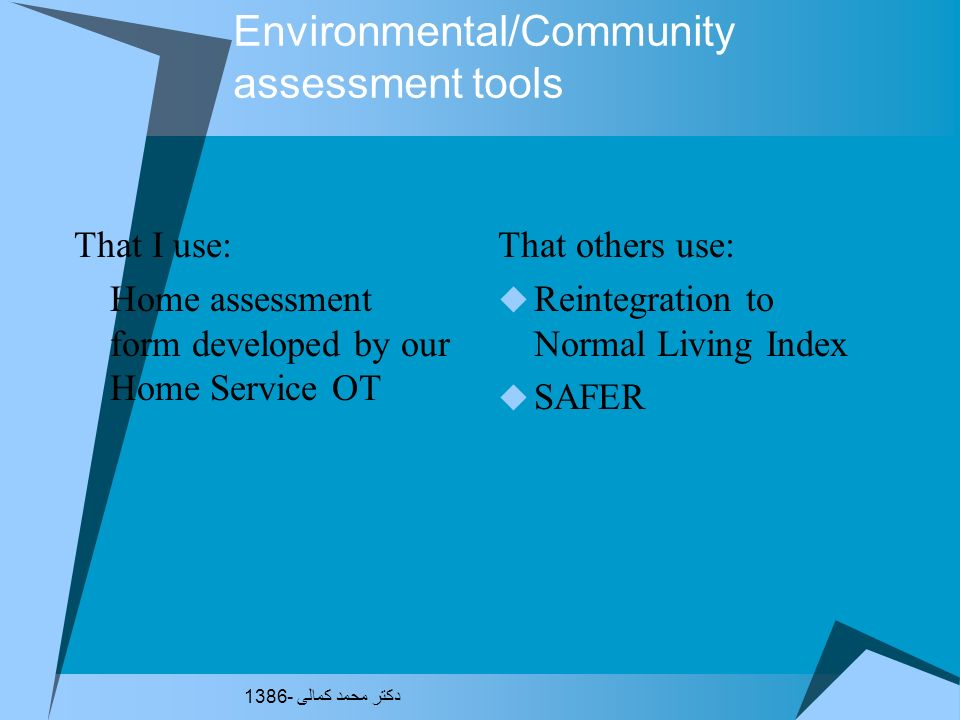 Environmental/Community assessment tools