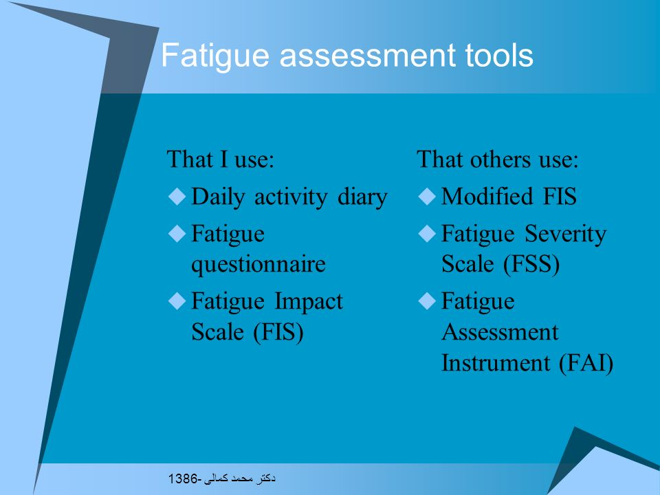 Fatigue assessment tools
