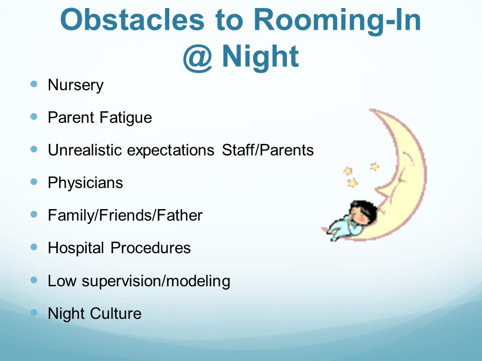 Obstacles to Rooming-In @ Night