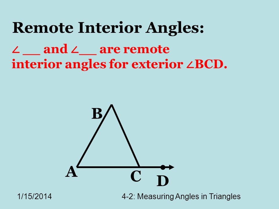 4-2: Measuring Angles in Triangles