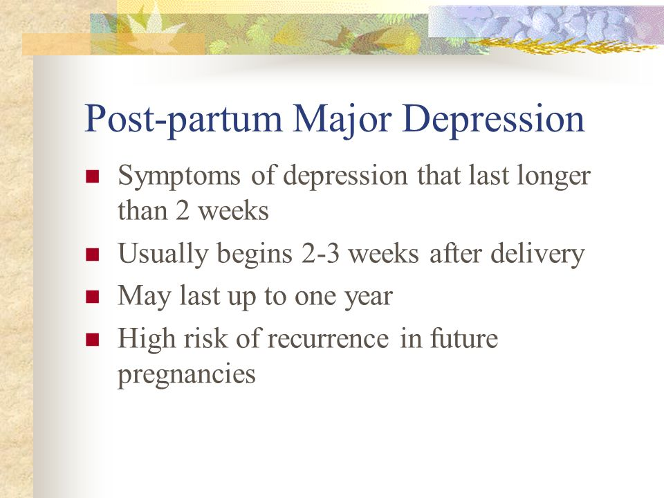 Post-partum Major Depression