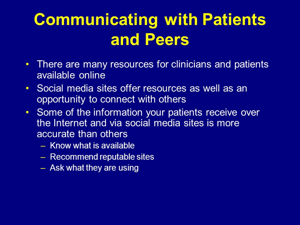 Communicating with Patients and Peers