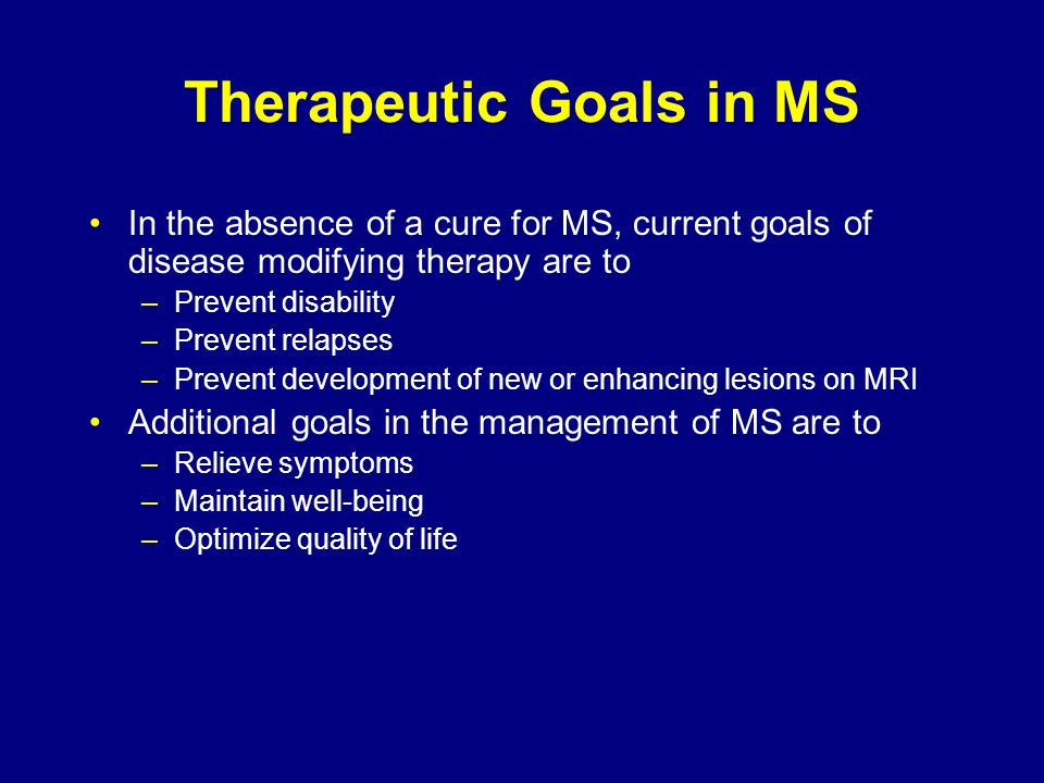 Therapeutic Goals in MS