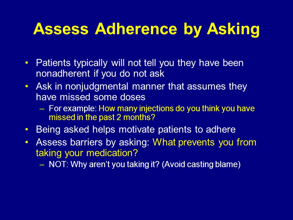 Assess Adherence by Asking