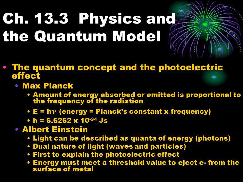 Ch Physics and the Quantum Model