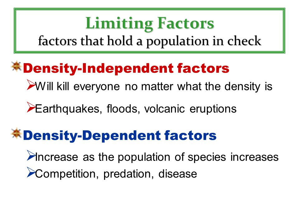 Limiting Factors factors that hold a population in check