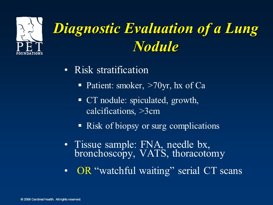 Diagnostic Evaluation of a Lung Nodule