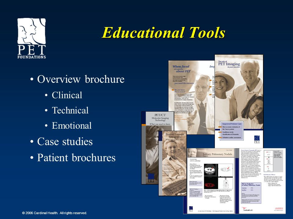 Educational Tools Overview brochure Case studies Patient brochures