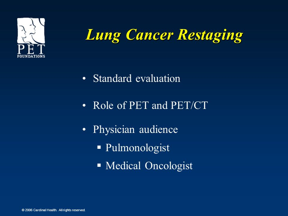 Lung Cancer Restaging Standard evaluation Role of PET and PET/CT