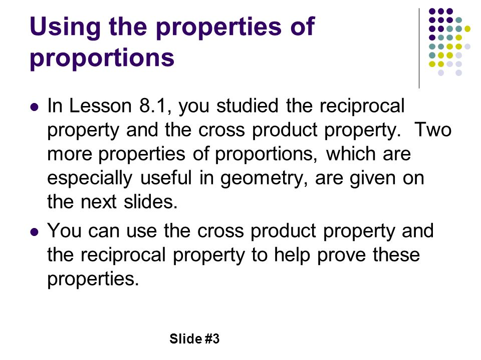 Using the properties of proportions
