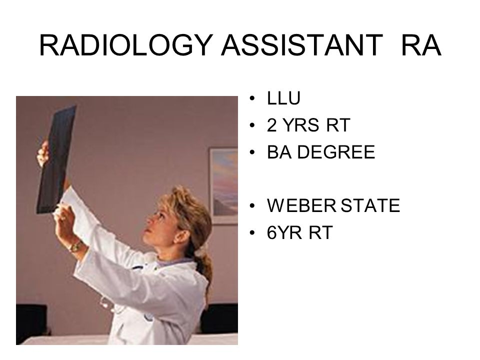 RADIOLOGY ASSISTANT RA