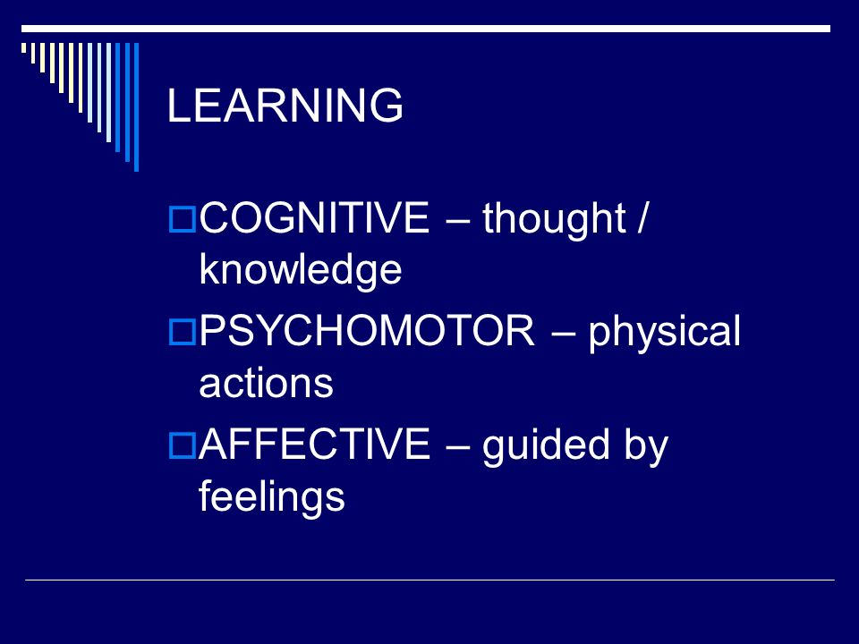 LEARNING COGNITIVE – thought / knowledge