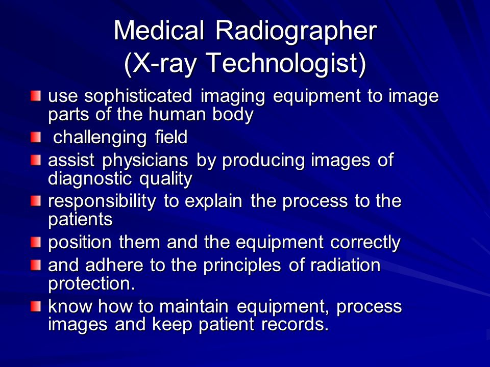 Medical Radiographer (X-ray Technologist)