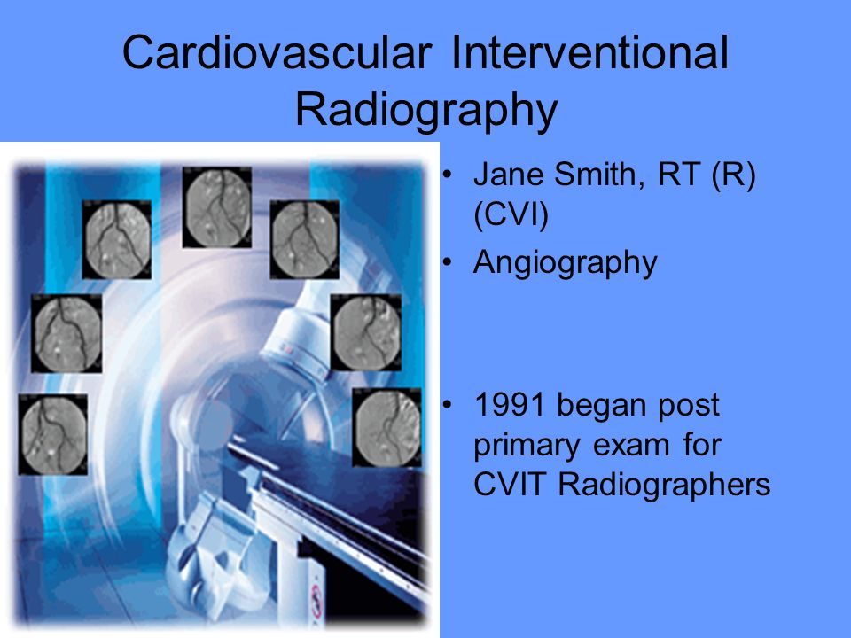 Cardiovascular Interventional Radiography