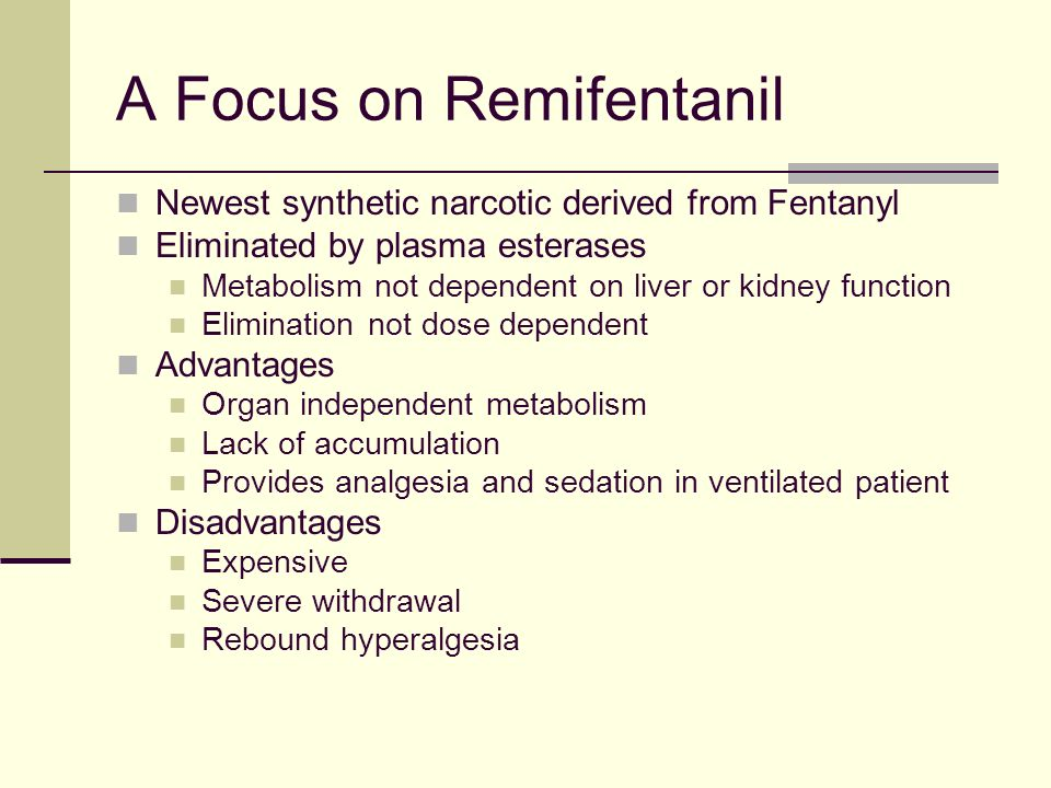 A Focus on Remifentanil