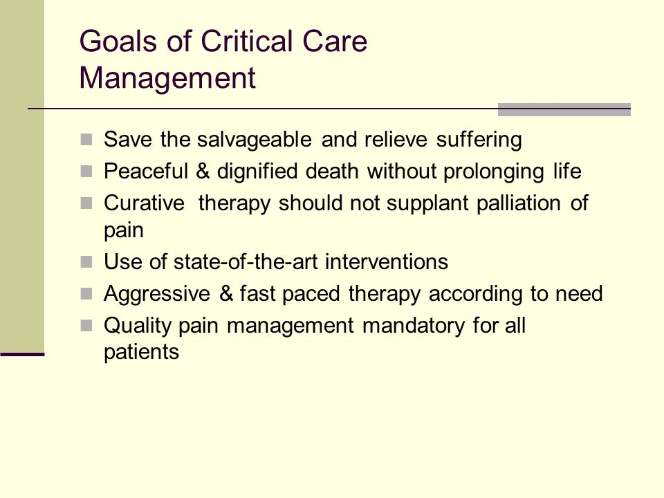 Goals of Critical Care Management