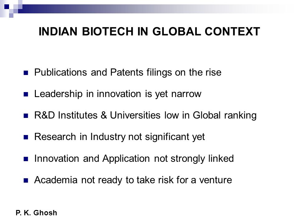 INDIAN BIOTECH IN GLOBAL CONTEXT
