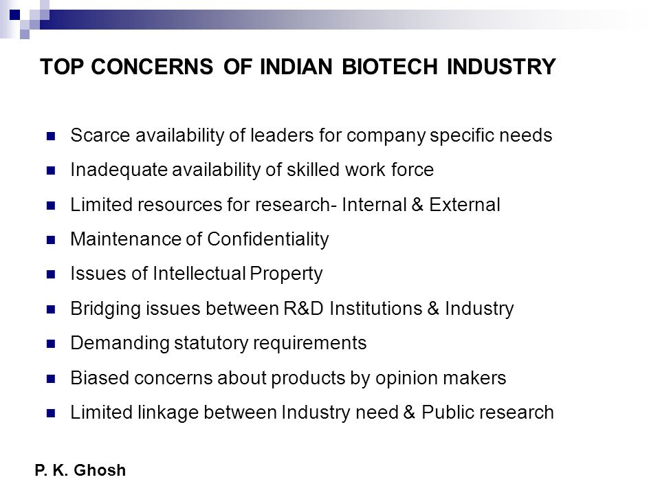 TOP CONCERNS OF INDIAN BIOTECH INDUSTRY