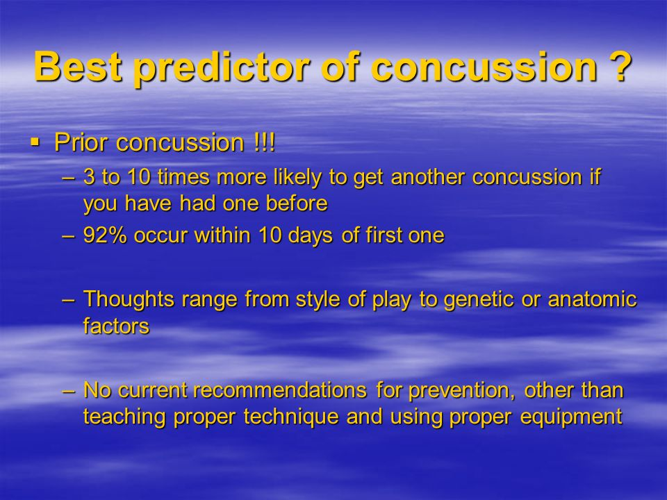 Best predictor of concussion