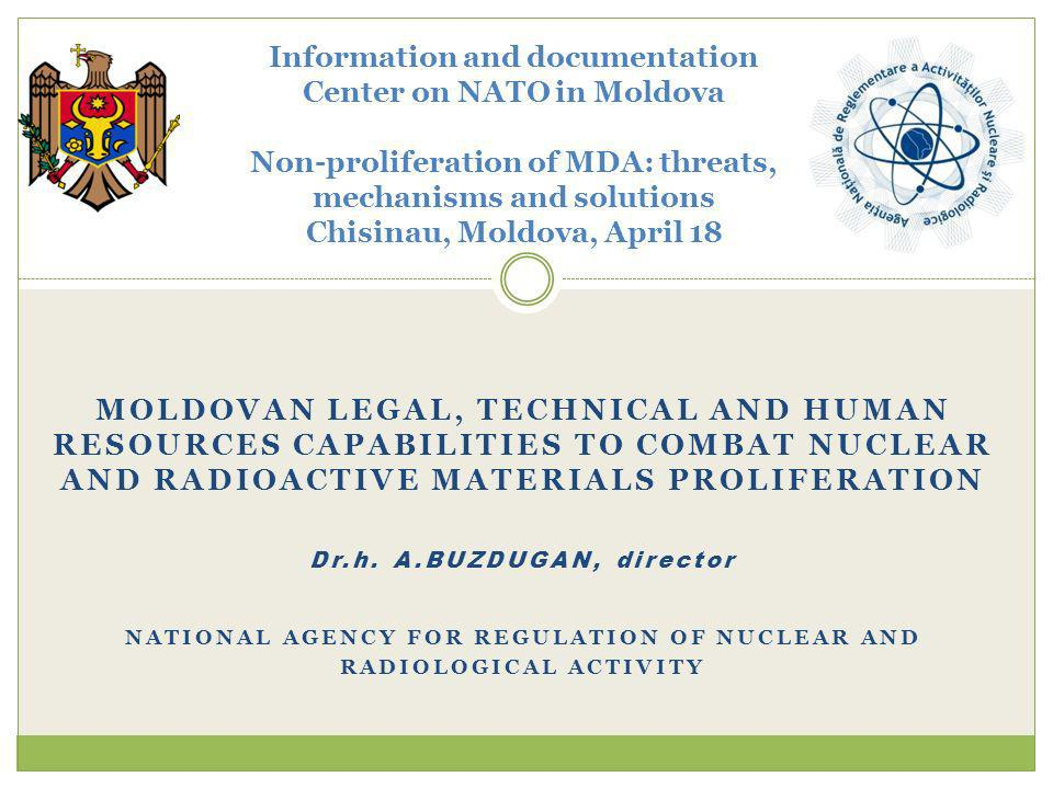 Information and documentation Center on NATO in Moldova Non-proliferation of MDA: threats, mechanisms and solutions Chisinau, Moldova, April 18