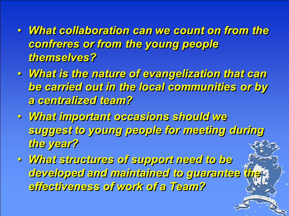 What collaboration can we count on from the confreres or from the young people themselves