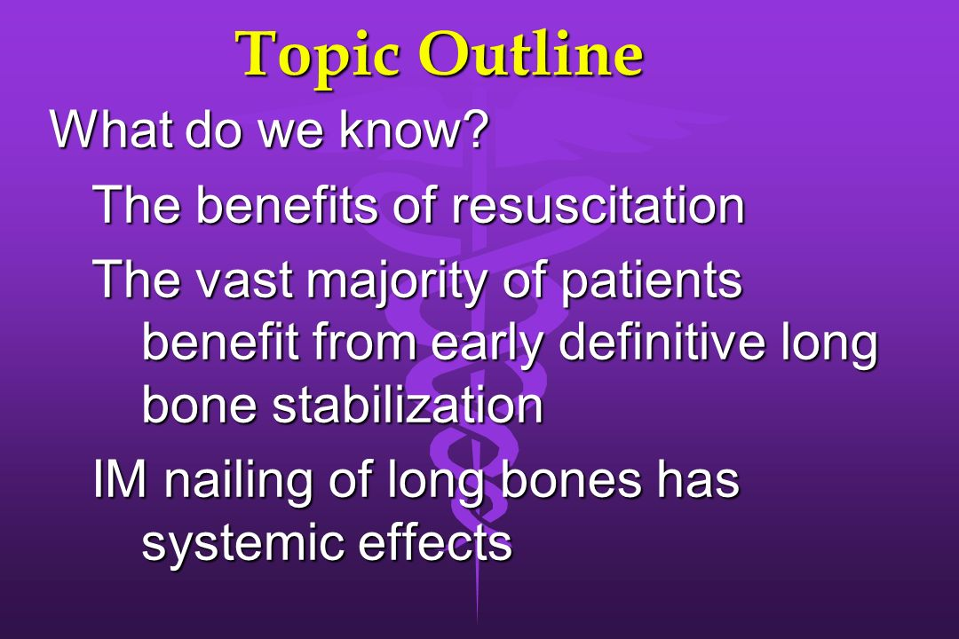 Topic Outline What do we know The benefits of resuscitation