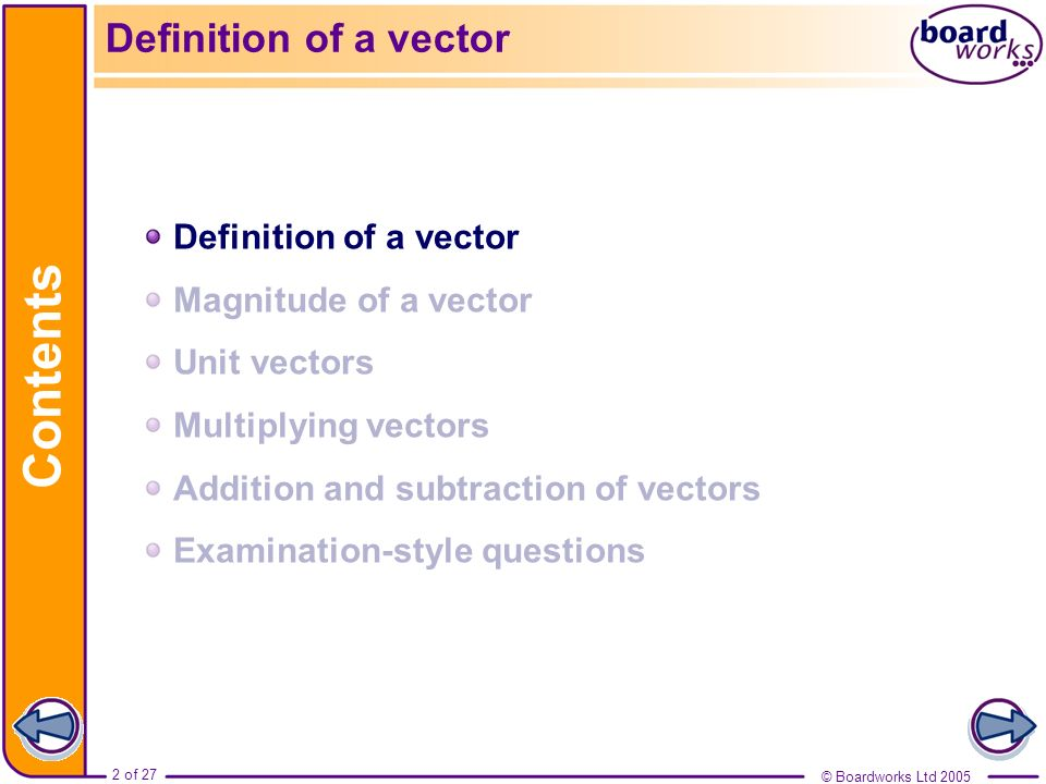 Contents Definition of a vector Definition of a vector