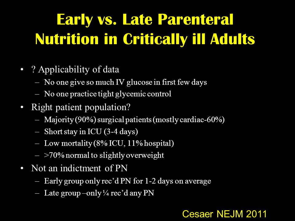 Early vs. Late Parenteral Nutrition in Critically ill Adults