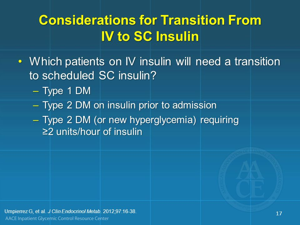 Considerations for Transition From IV to SC Insulin