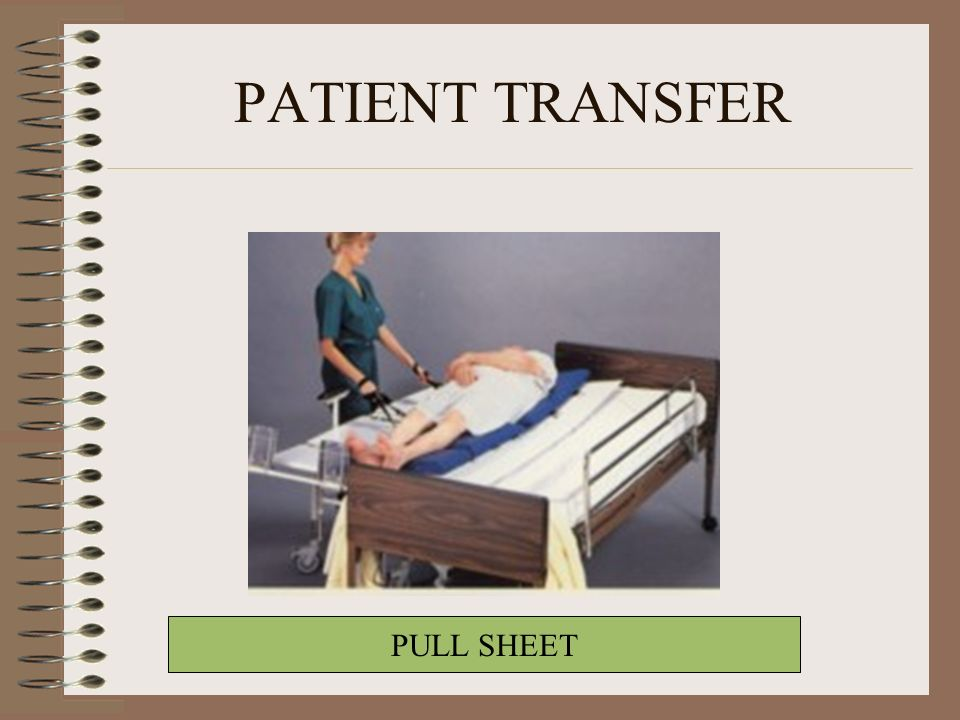 PATIENT TRANSFER PULL SHEET