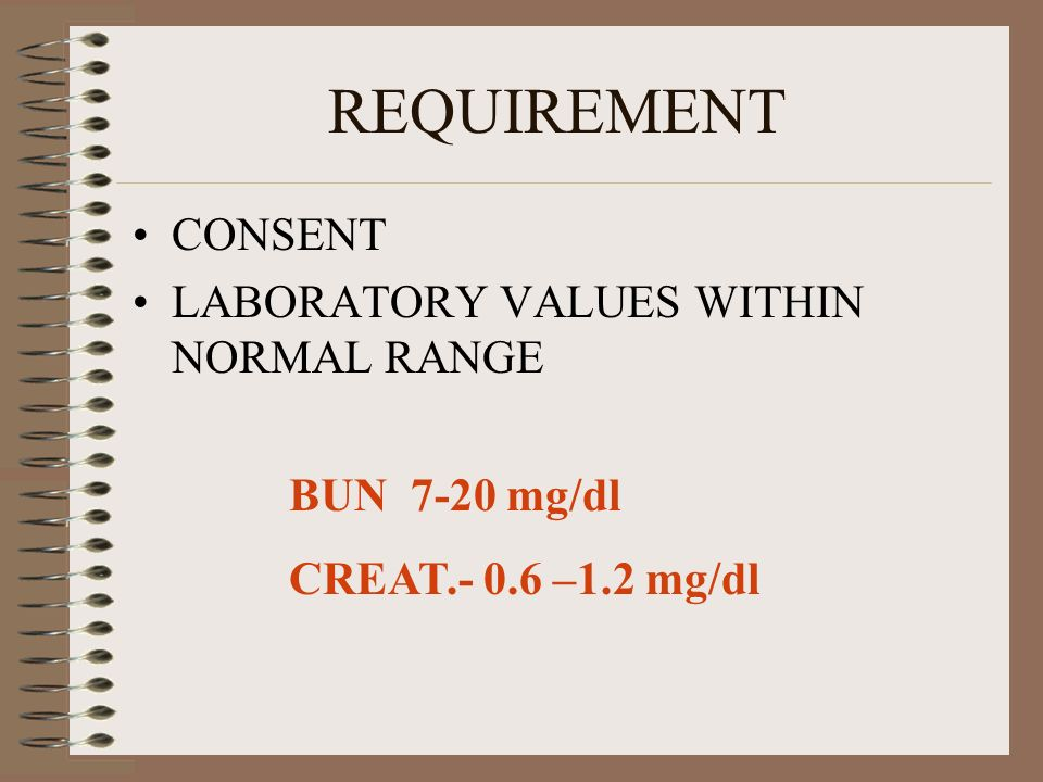 REQUIREMENT CONSENT LABORATORY VALUES WITHIN NORMAL RANGE