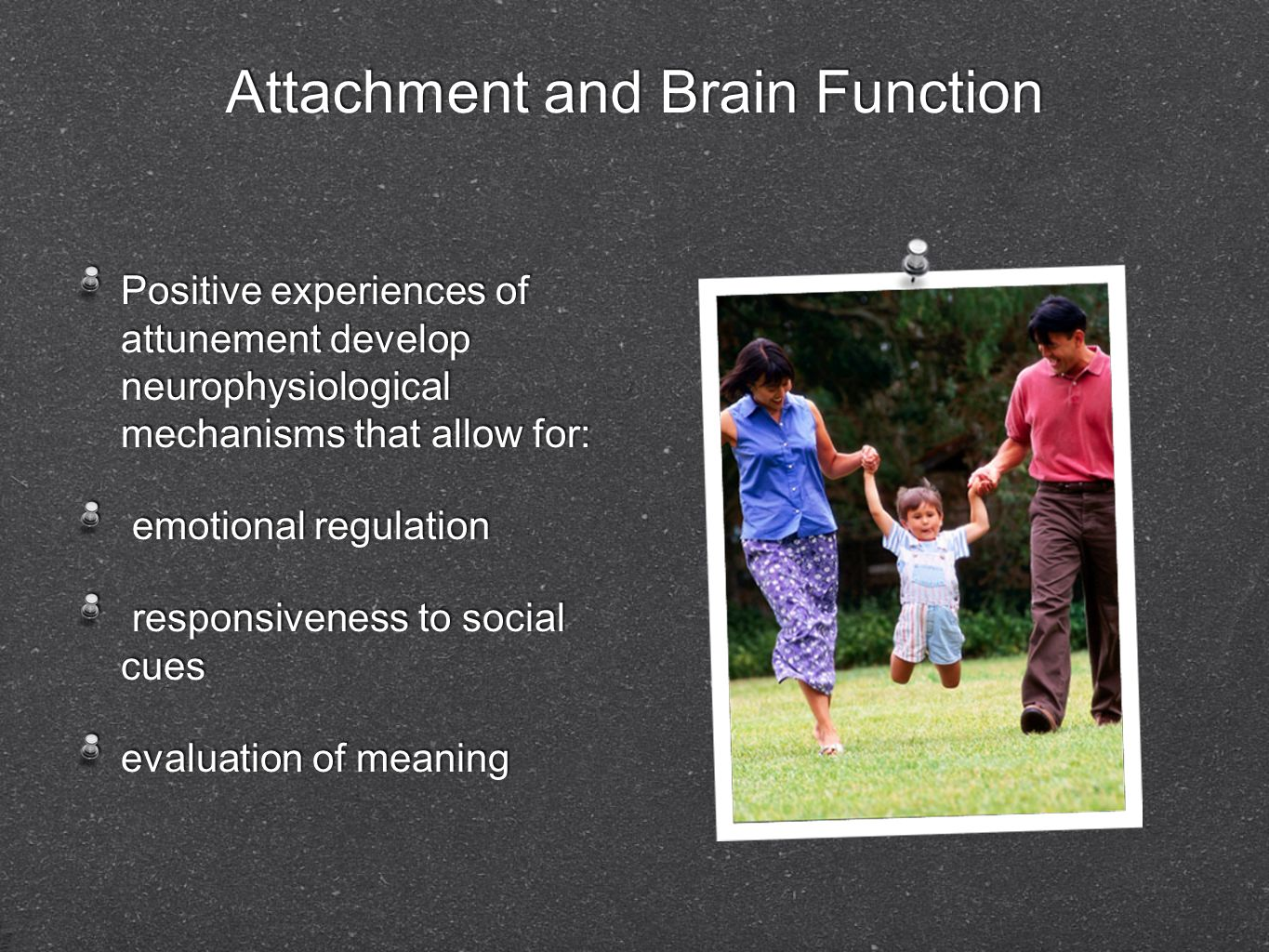 Attachment and Brain Function