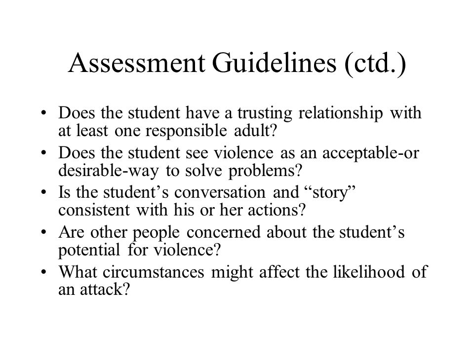 Assessment Guidelines (ctd.)