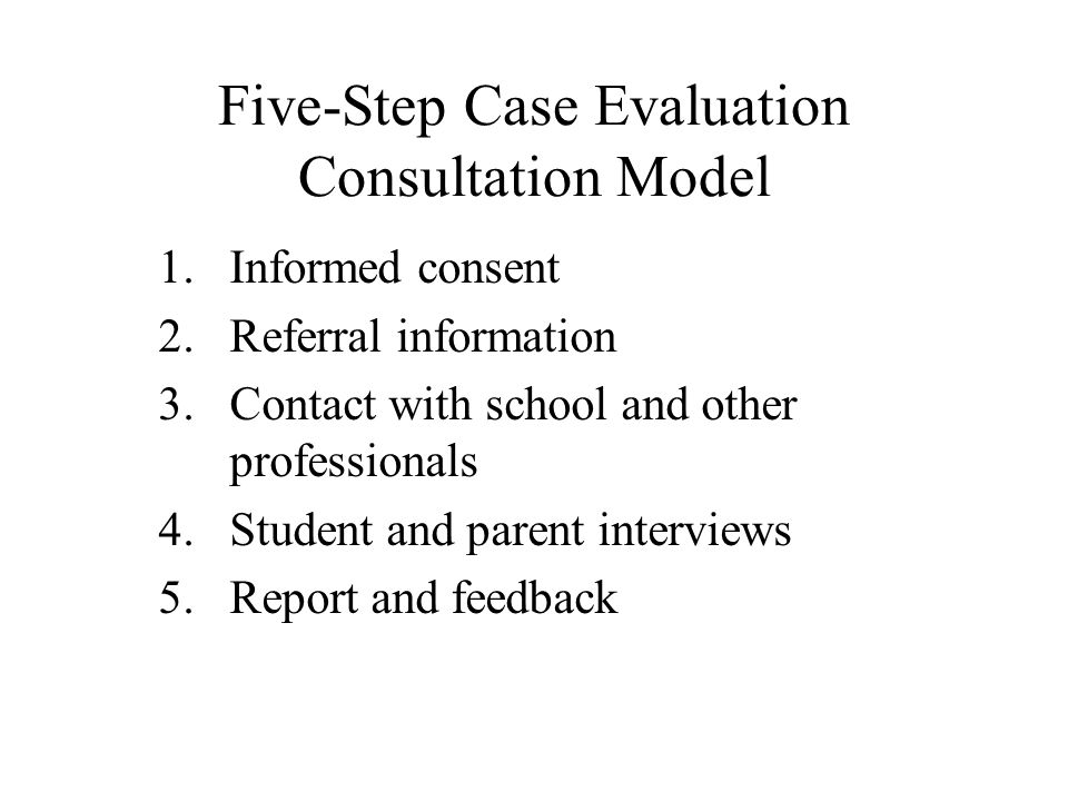 Five-Step Case Evaluation Consultation Model