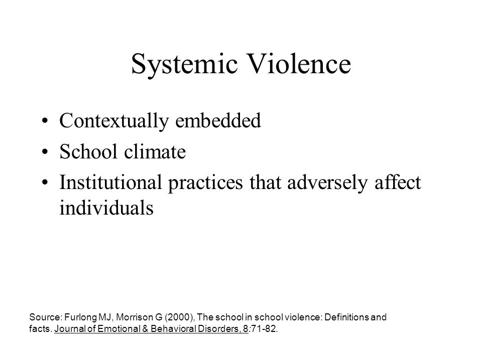 Systemic Violence Contextually embedded School climate