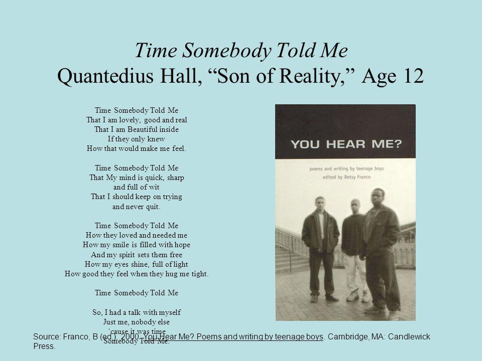 Time Somebody Told Me Quantedius Hall, Son of Reality, Age 12