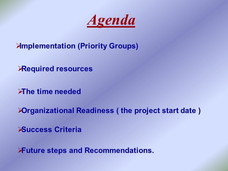 Agenda Implementation (Priority Groups) Required resources