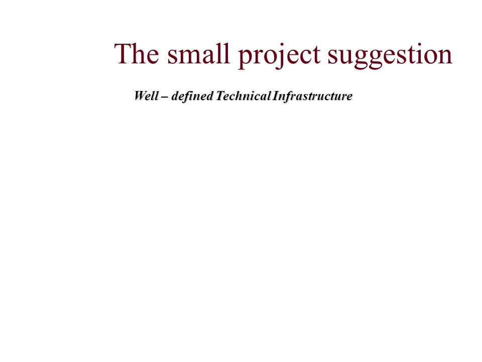 The small project suggestion