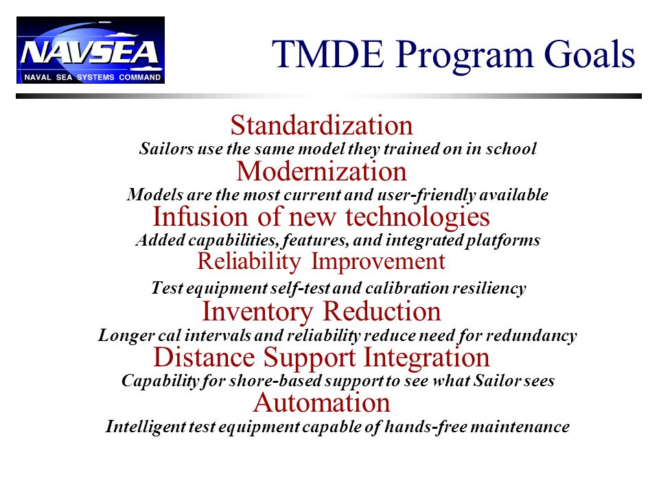 TMDE Program Goals Standardization Modernization